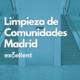 Limpieza de Comunidades Madrid - Excellent