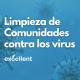 Limpieza de Comunidades contra los virus - Excellent