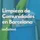 Limpieza de Comunidades en Barcelona - Excellent