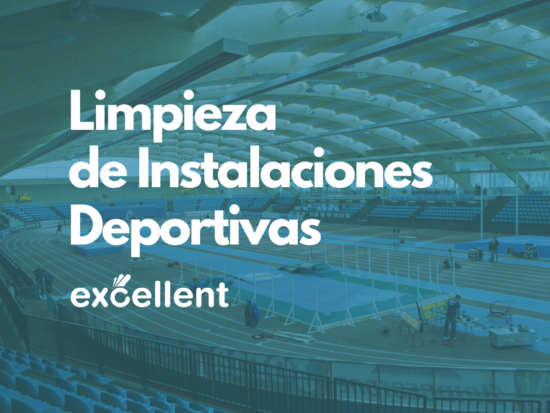 Limpieza de Instalaciones Deportivas - Excellent
