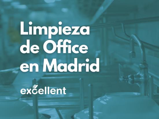 Limpieza de Office en Madrid Hotel - Excellent