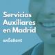 Servicios Auxiliares en Madrid - Excellent