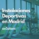 limpieza de Instalaciones Deportivas en Madrid - Excellent